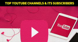 Top 10 YouTube Channels That Have The Highest Subscribers
