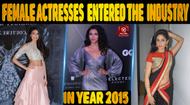 Female Actresses Who Entered The Film Industry In The Year 2015