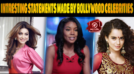 Top 10 Boldest And Most Intresting Statements Made By Bollywood Celebrities