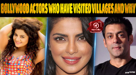 Top 10 Bollywood Actors Who Have Visited Villages And Why