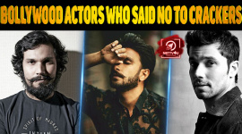 Top 10 Bollywood Actors Who Said No To Crackers