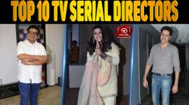 Top 10 TV Serial Directors