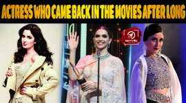 Top Ten Bollywood Actress Who Came Back In The Movies After Long.