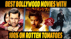 10 Best Bollywood Movies With 100% On Rotten Tomatoes