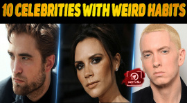 10 Celebrities With Weird Habits