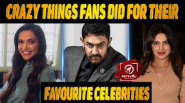 10 Crazy Things Fans Did For Their Favourite Celebrities