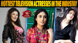 Top 10 Hottest Television Actresses In The Industry