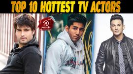 Top 10 Hottest TV Actors