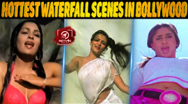 Top 10 Hottest Waterfall Scenes In Bollywood