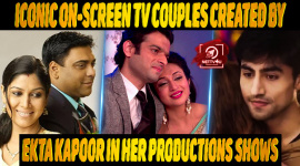 Top 10 Iconic On-screen TV Couples Created By Ekta Kapoor In Her Productions Shows