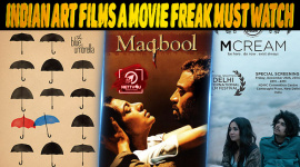 Top 10 Indian Art Films A Movie Freak Must Watch
