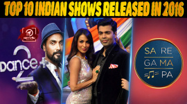 Top 10 Indian Shows Released In 2016