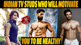Top 10 Indian TV Studs Who Will Motivate You To Be Healthy