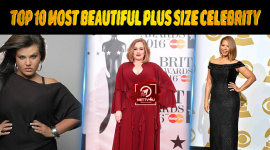 Top 10 Most Beautiful Plus Size Celebrity