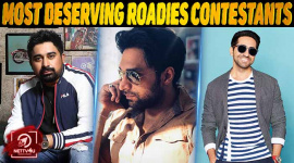 Top 10 Most Deserving Roadies Contestants