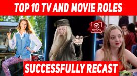 Top 10 TV And Movie Roles Successfully Recast