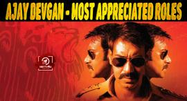 Ajay Devgan - Most Appreciated Roles