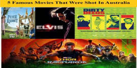 5 Famous Movies That Were Shot In Australia
