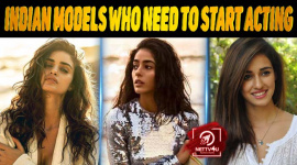 10 Indian Models Who Need To Start Acting