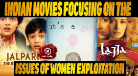 10 Indian Movies Focusing On The Issues Of Women Exploitation