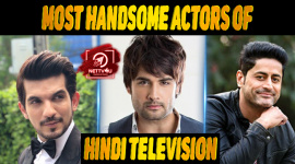 Top 10 Most Handsome Actors Of Hindi Television