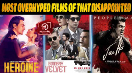 Top 10 Most Overhyped Films Of Bollywood That Disappointed