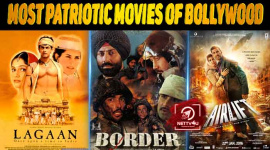 Top 10 Most Patriotic Movies Of Bollywood