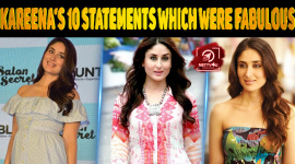 Kareena's 10 Statements Which Were Fabulous