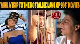 Let's Take A Trip To The Nostalgic Lane Of 90s' Movies!