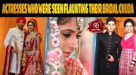 Top 10 Actresses Who Were Seen Flaunting Their Bridal Chuda