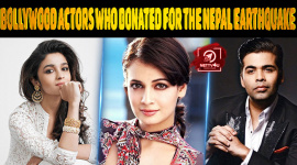 Top 10 Bollywood Actors Who Donated For The Nepal Earthquake