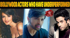 Top 10 Bollywood Actors Who Have Underperformed