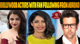 Top 10 Bollywood Actors With Fan Following From Abroad