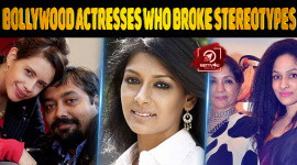 Top 10 Bollywood Actresses Who Broke Stereotypes
