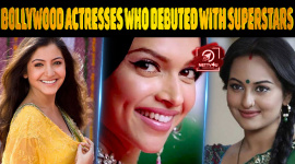 Top 10 Bollywood Actresses Who Debuted With Superstars