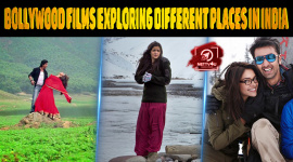 Top 10 Bollywood Films Exploring Different Places In India