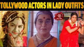 Top 10 Tollywood Actors In Lady Outfits
