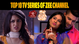 Top 10 TV Series Of ZEE Channel