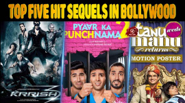 Top Five Hit Sequels In Bollywood