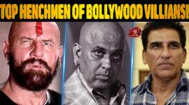 Top Henchmen Of Bollywood Villians!