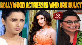Top Ten Bollywood Actresses Who Are Bulky