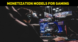 Monetization Models For Gaming