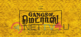 Gangs Of Madras Movie Stunning Poster  Tamil Gallery