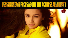 Lesser Known Facts About The Actress Alia Bhatt