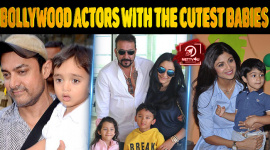 Top 10 Bollywood Actors With The Cutest Babies