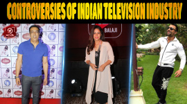 Top 4 Controversies Of Indian Television Industry