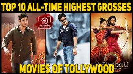 Top 10 All-time Highest Grosses Movies Of Tollywood