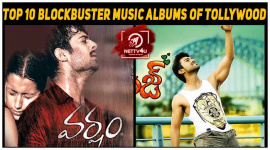 Top 10 Blockbuster Music Albums Of Tollywood