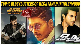 Top 10 Blockbusters Of Mega Family In Tollywood