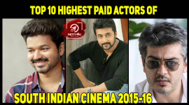 Top 10 Highest Paid Actors Of South Indian Cinema, 2015-16.